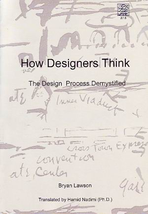 How Designers Think: The Design Process Demystified